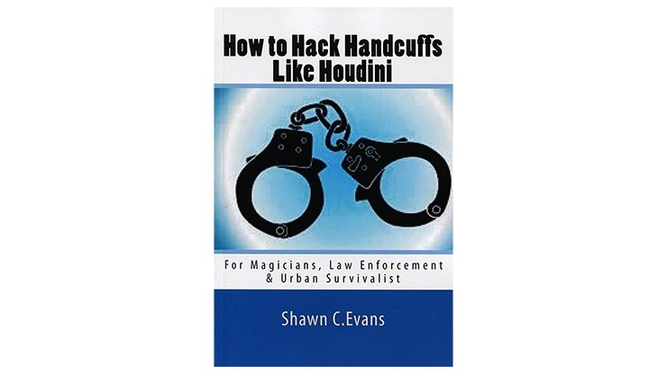 How to Hack Handcuffs Like...