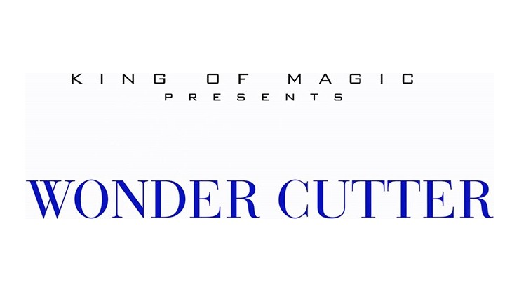 Wonder Cutter by King of...
