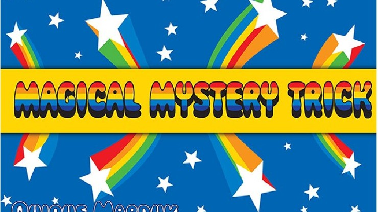 Magical Mystery Trick by...