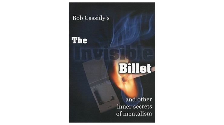 The Invisible Billet by Bob...