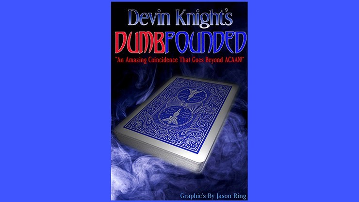 Dumbfounded by Devin Knight...