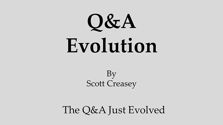 Q&A Evolution by Scott...