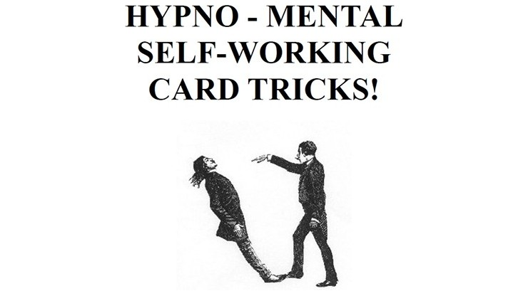 Hypno-Mental Self-Working...
