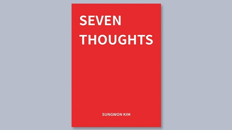 Seven Thoughts by Sungwon Kim - Book