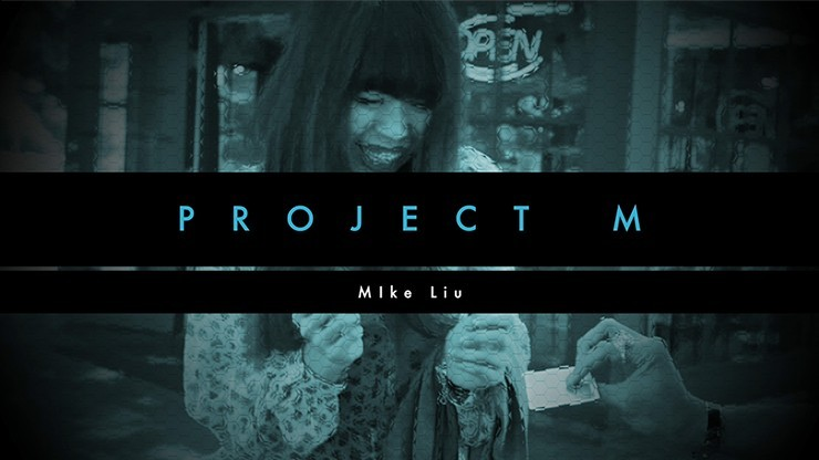 PROJECT M by Mike Liu and...