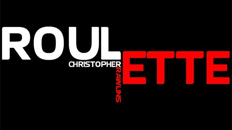 Roulette by Chris Rawlins...