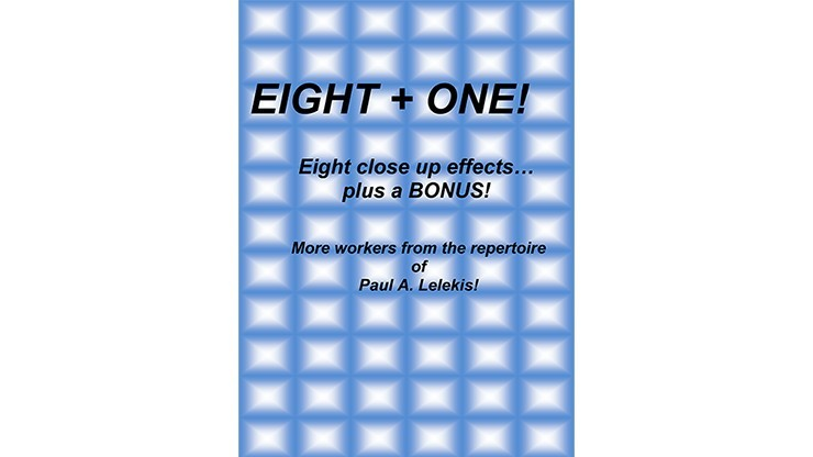Eight + One! by Paul A....