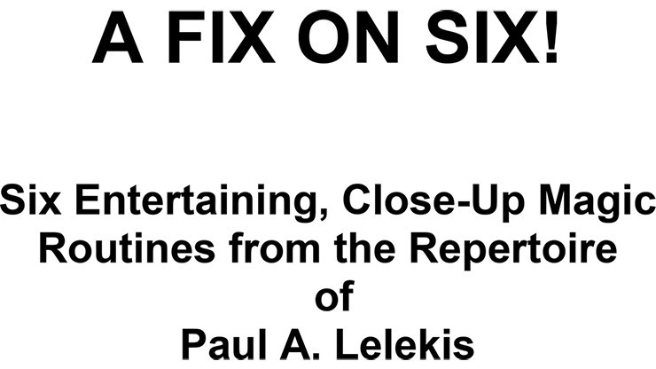 A Fix On Six! by Paul A....