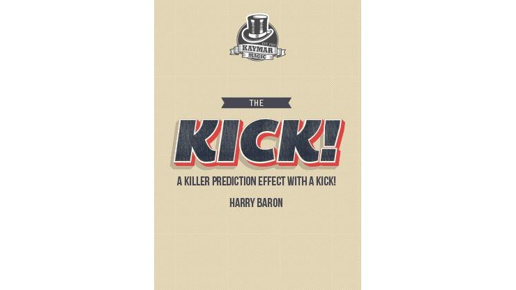 The KICK! by Harry Baron...